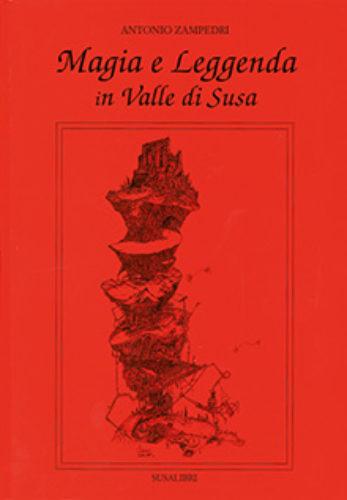 Magia e leggende in Valle di Susa