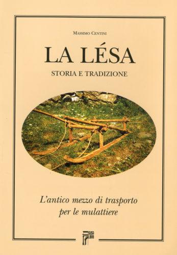 La Lésa. Storia e tradizione