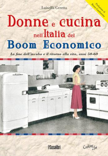 DONNE E CUCINA NELL'ITALIA DEL BOOM ECONOMICO
