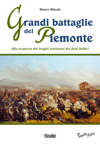GRANDI BATTAGLIE del PIEMONTE