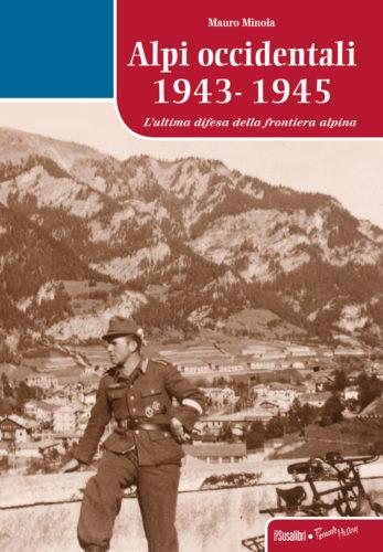 ALPI OCCIDENTALI 1943 – 1945