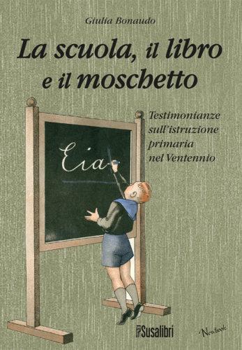 La scuola, il libro e il moschetto