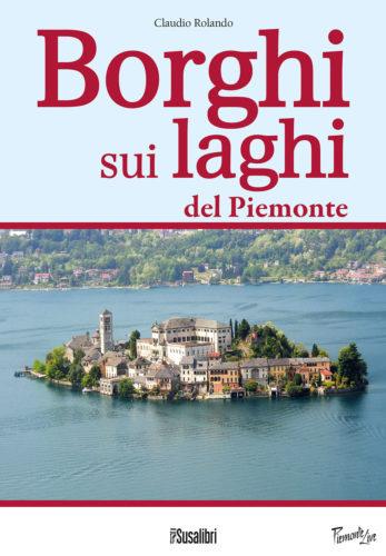 Borghi sui laghi del Piemonte