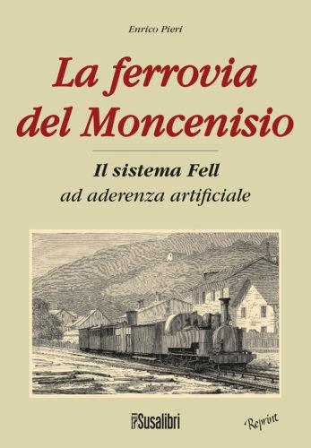 La ferrovia del Moncenisio