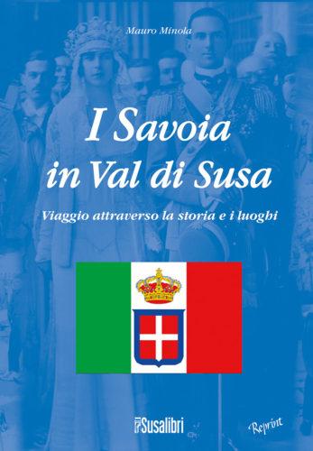 I Savoia in Val di Susa