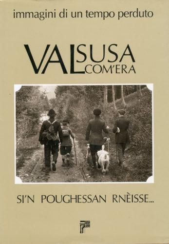 Valsusa com'era – vol.1
