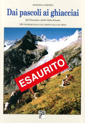 Dai pascoli ai ghiacciai del Piemonte e della Valle d'Aosta