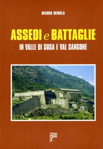 Assedi e Battaglie in Valle di Susa e Val Sangone