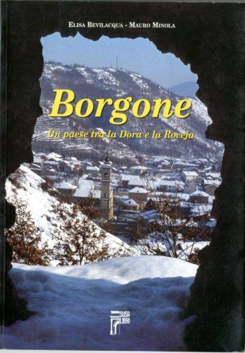 Borgone. Un paese tra la Dora e la Roceja