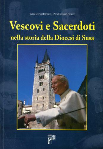 Vescovi e Sacerdoti nella storia della Diocesi di Susa