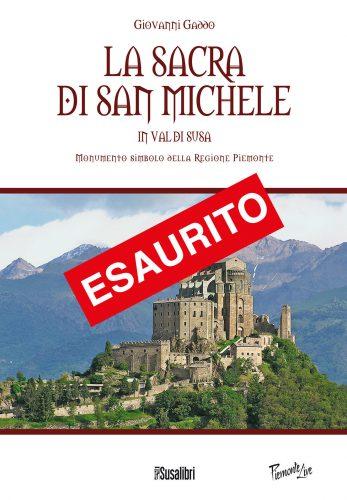 La Sacra di San Michele in Val di Susa Monumento simbolo della Regione Piemonte