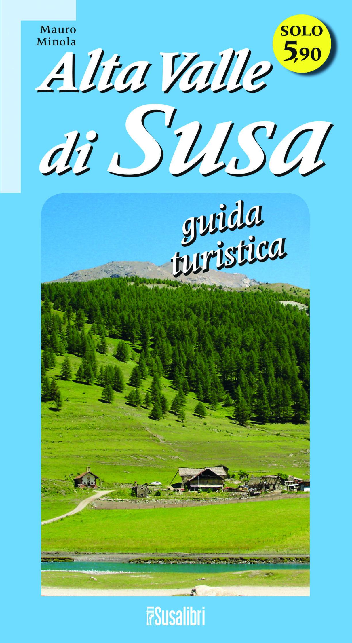 Alta Valle di Susa – guida turistica