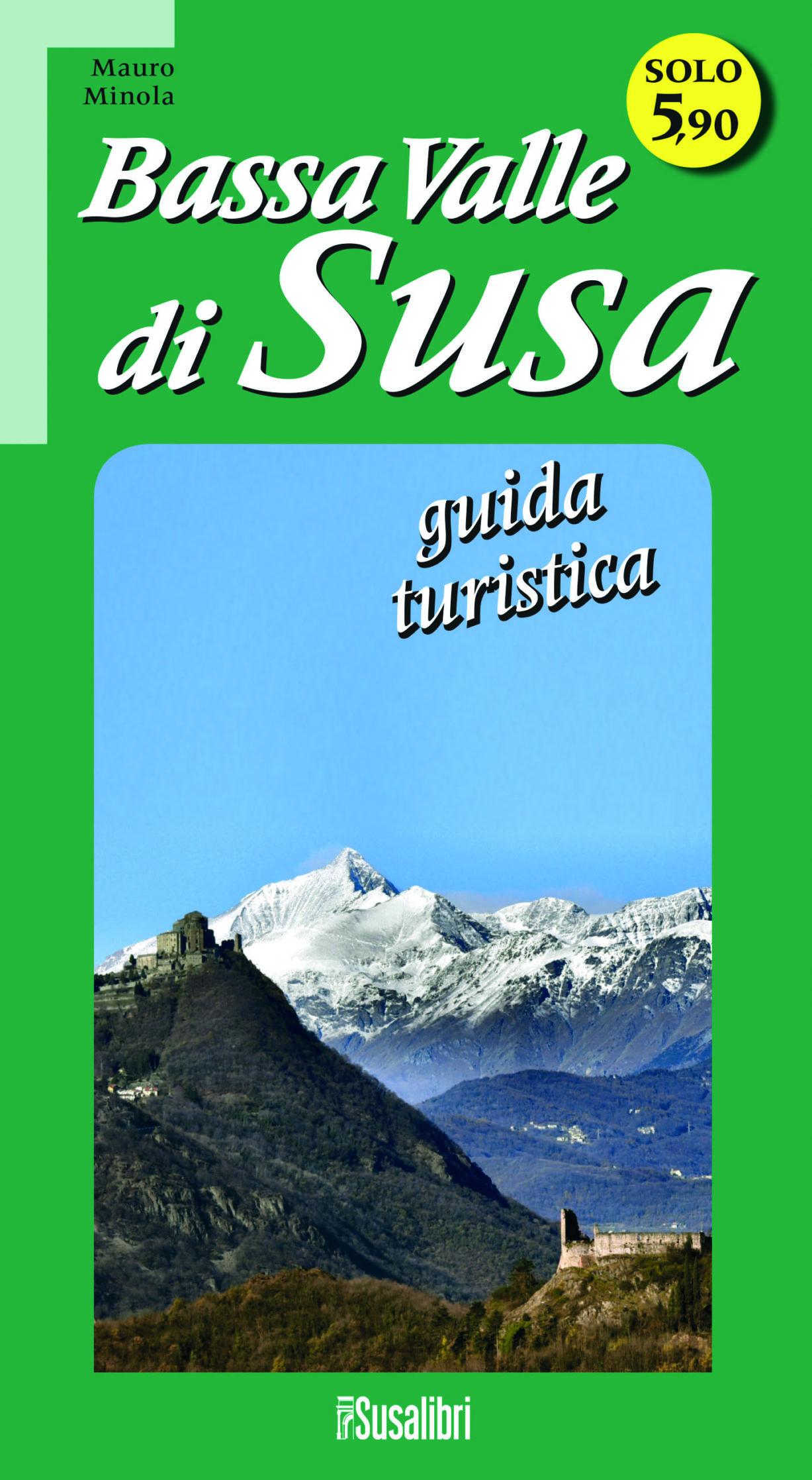 Bassa Valle di Susa – guida turistica