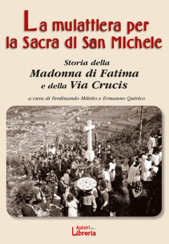 La mulattiera per la Sacra di San Michele