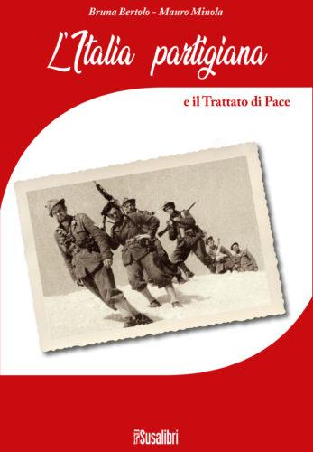 L'Italia  partigiana e il Trattato di Pace